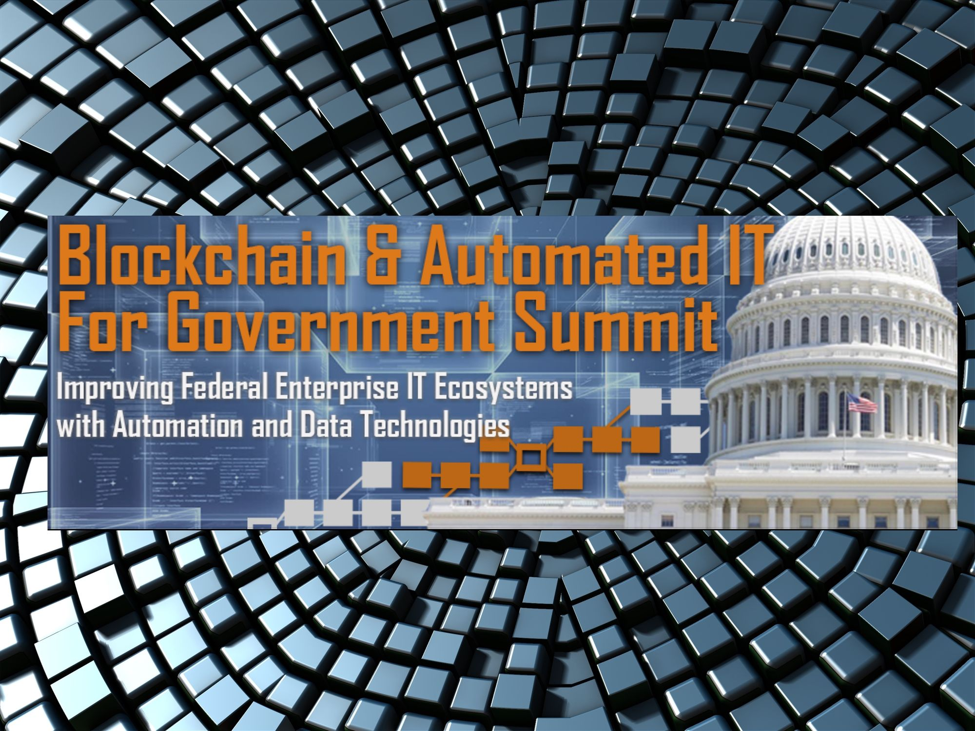 Defense Strategies Institute Presents Blockchain & Automated IT For Government Summit, April 24-25 2019, Washington DC